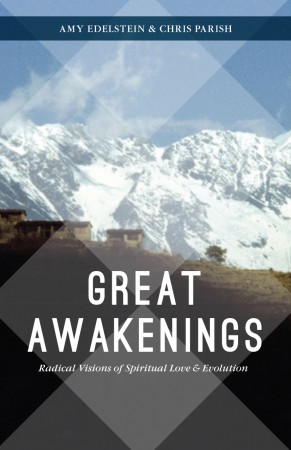Great Awakenings with Amy Edelstein & Chris Parish
