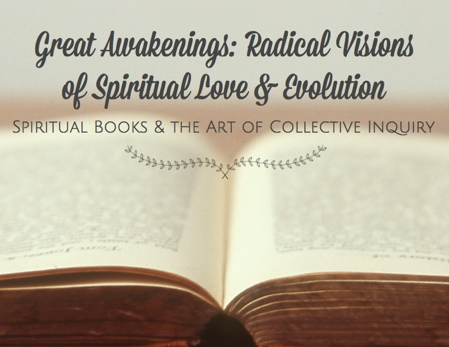 Great Awakenings course with Amy Edelstein