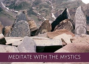 Meditate with the Mystics audio series