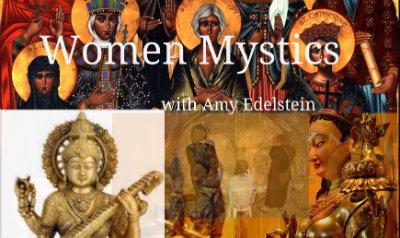 Women mystics with Amy Edelstein