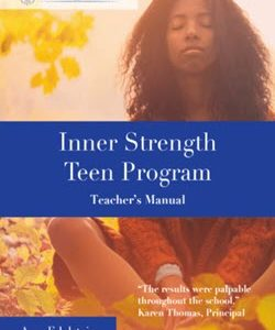Inner Strength Teachers Manual by Amy Edelstein