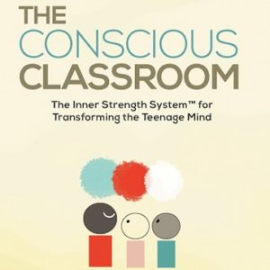 The Conscious Classroom by Amy Edelstein