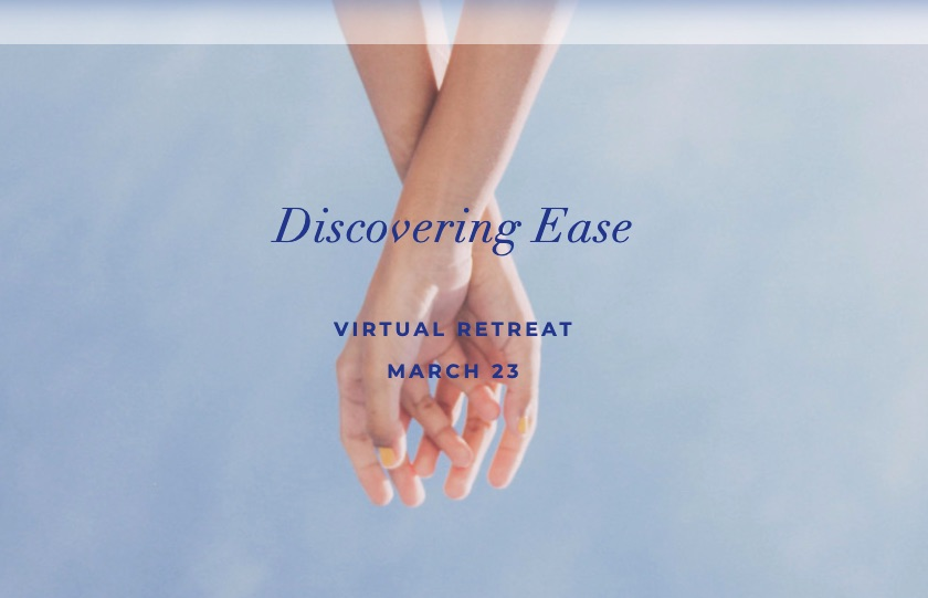 Discovering Ease Virtual Retreat with Amy Edelstein